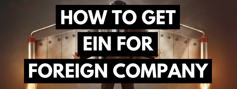EIN for Foreign Company