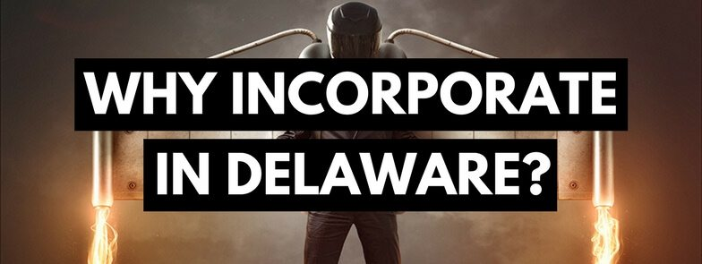 Why Incorporate in Delaware
