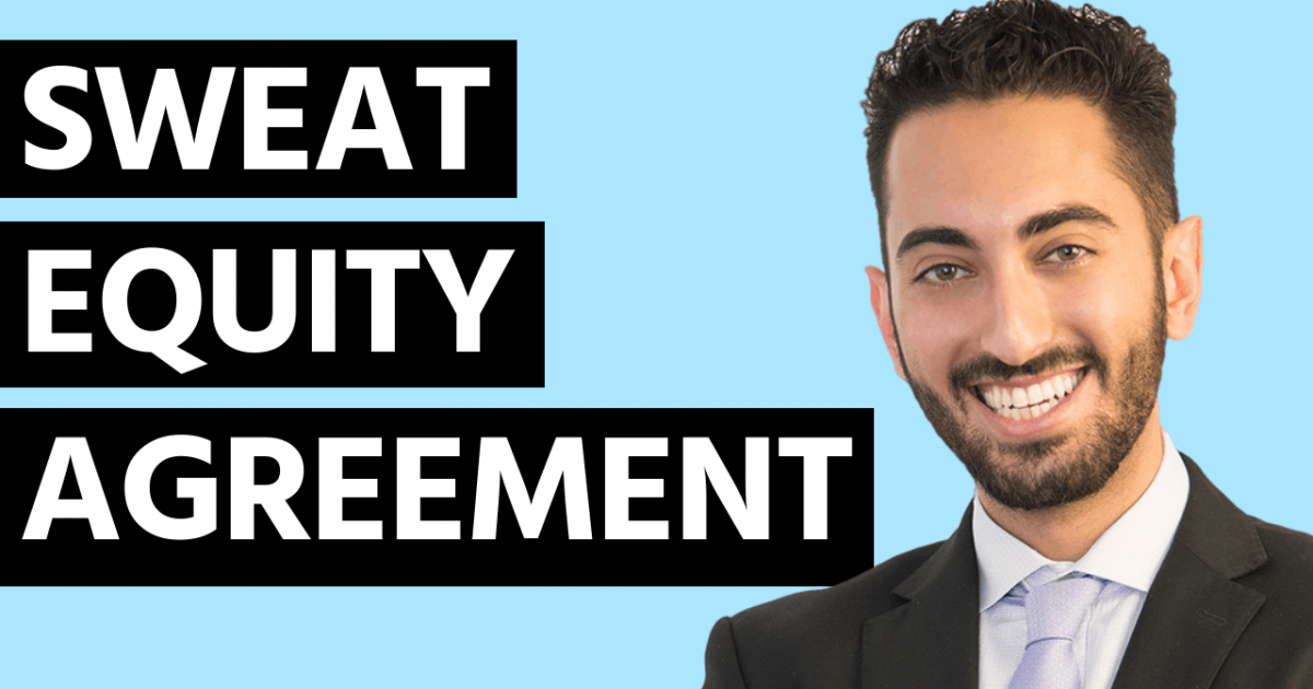 Sweat Equity Agreement How To Get Yours Drafted