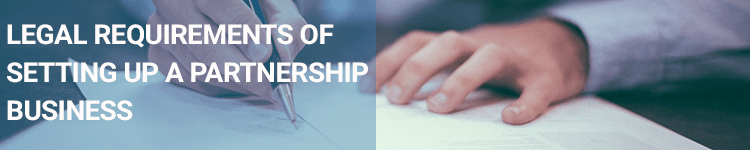Legal requireaments of setting up a partnership business