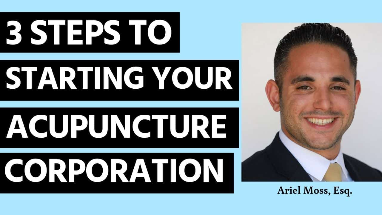 Steps to Starting Your Acupunture Corporation