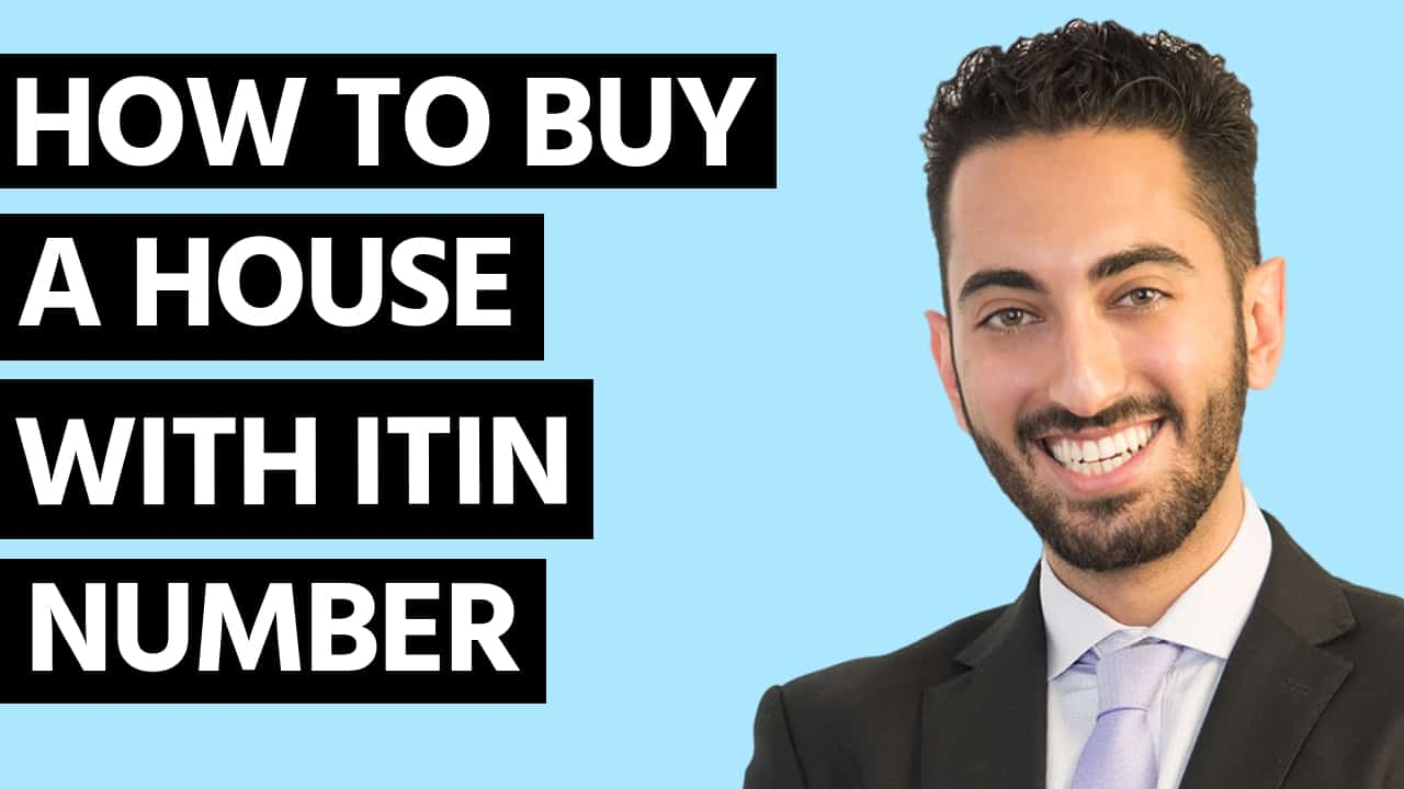 How to Buy a House with ITIN Number