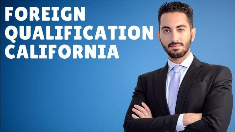 Foreign Qualification California