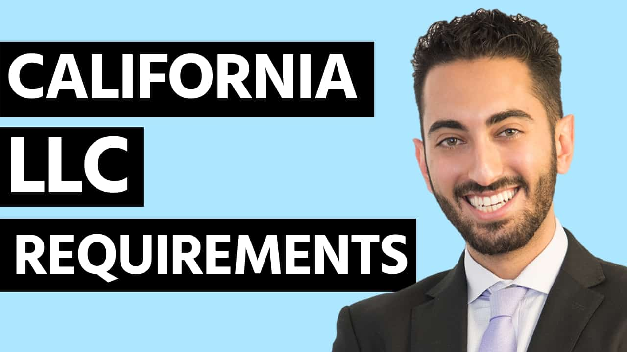 California LLC Requirements