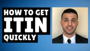 How to Get Your ITIN Quickly (5 Weeks or Less!)