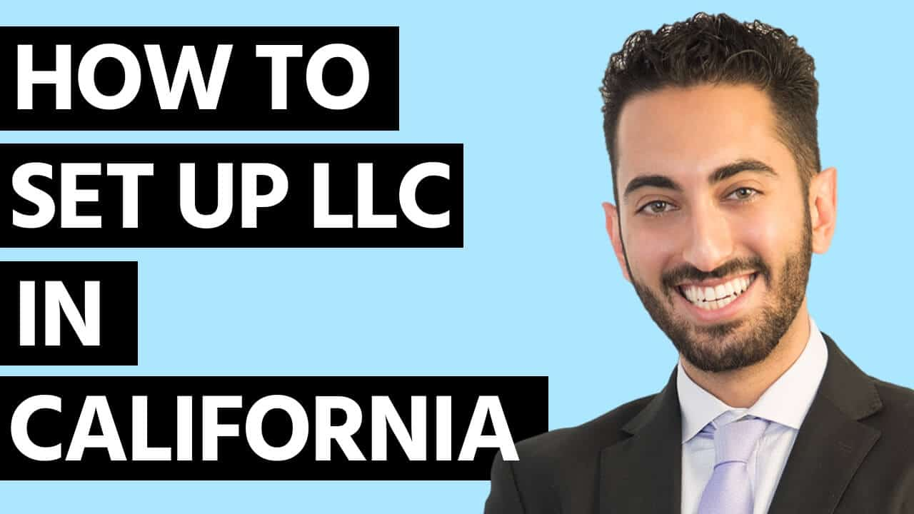 How to Set Up LLC in California