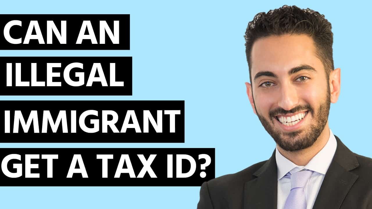 Can an Illegal Immigrant Get a Tax ID Number?
