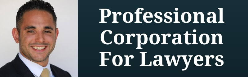 Professional Corporation for Lawyers