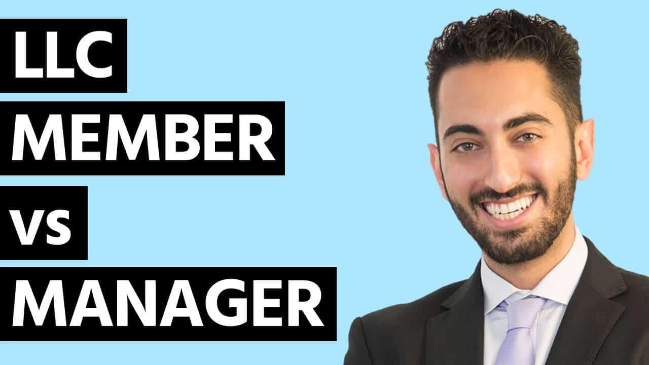 LLC Member vs Manager