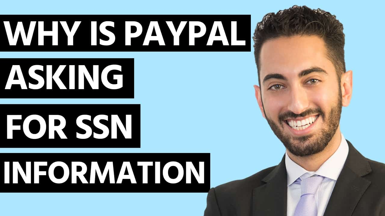 Why is Paypal Asking for SSN Information
