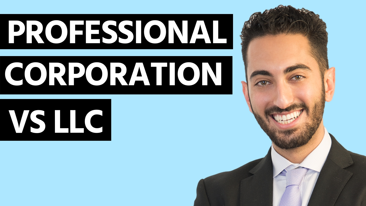 Professional Corporation Vs Llc Differences And Requirements