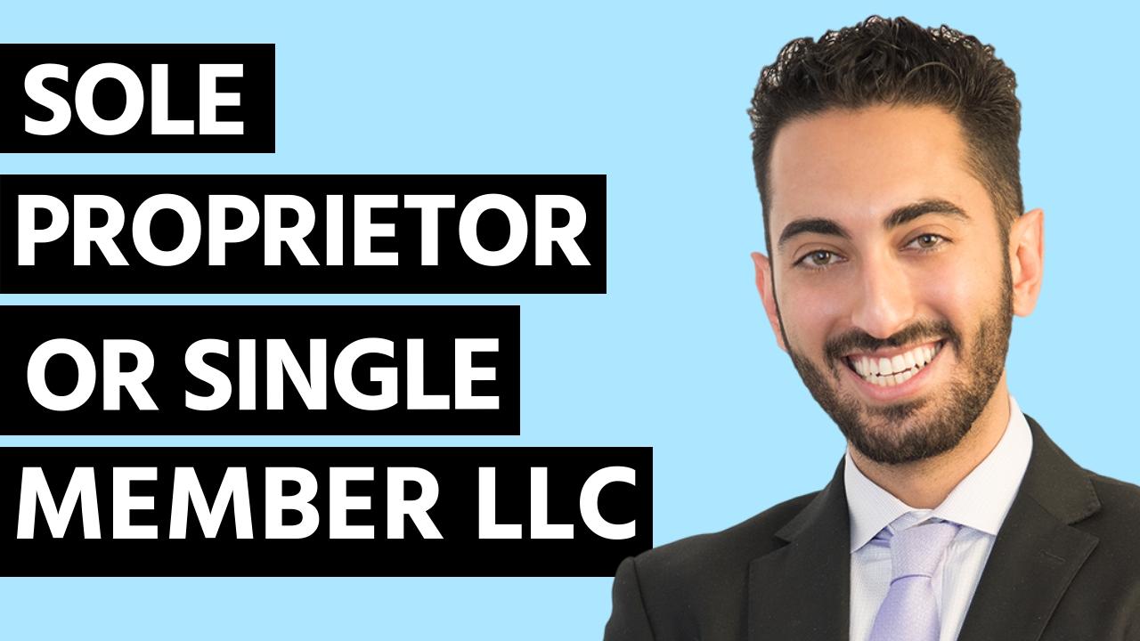 Sole Proprietor or Single Member LLC?