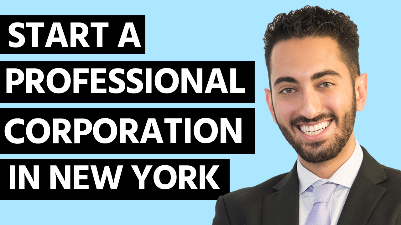 How to Start Professional Corporation in New York