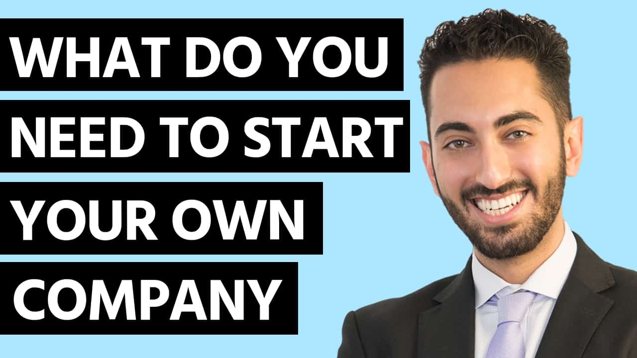 What Do You Need to Start Your Own Company